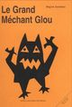 grand mechant glou